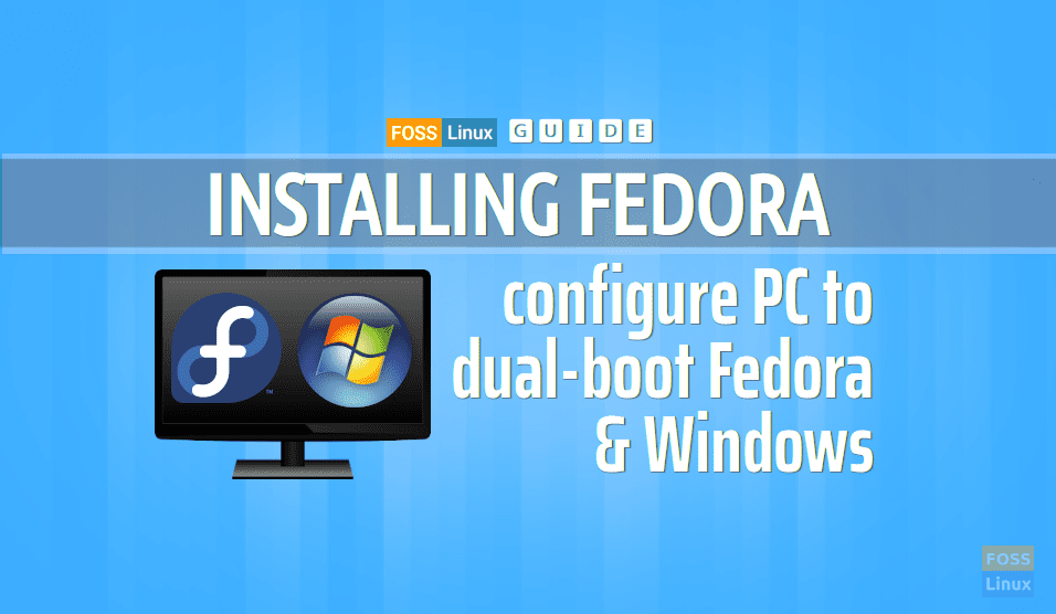 buy online 50% price factory outlets How to install Fedora in a dual-boot setup with Windows ...
