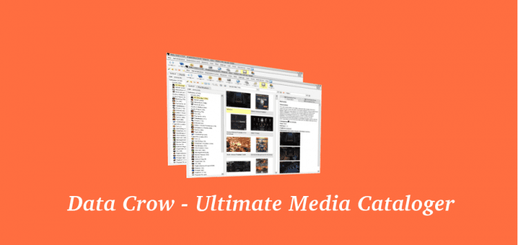 Data Crow – Ultimate media cataloger and organizer
