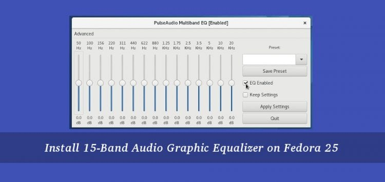 How to install Pulse Audio Equalizer in Fedora 25