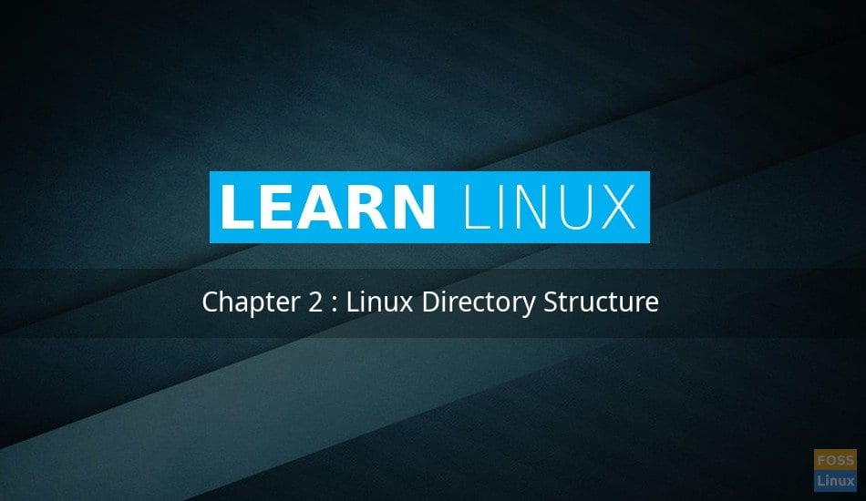 Linux Directory Structure