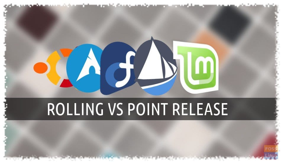 rolling vs point release linux release