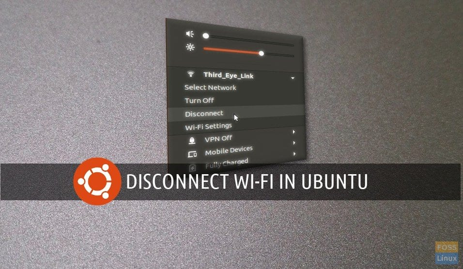 "How to add ""disconnect"" WiFi option in Ubuntu GNOME - FOSS Linux"