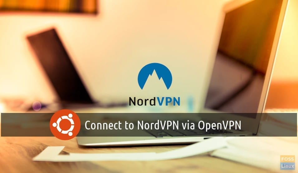 How to install OpenVPN to connect to NordVPN in Ubuntu