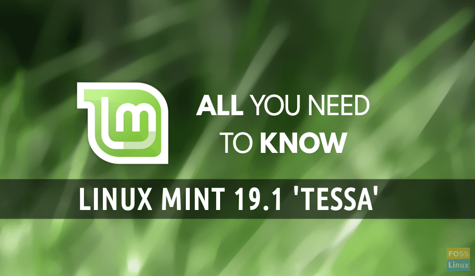 Linux Mint 19 1 'Tessa' New Features and Release Date