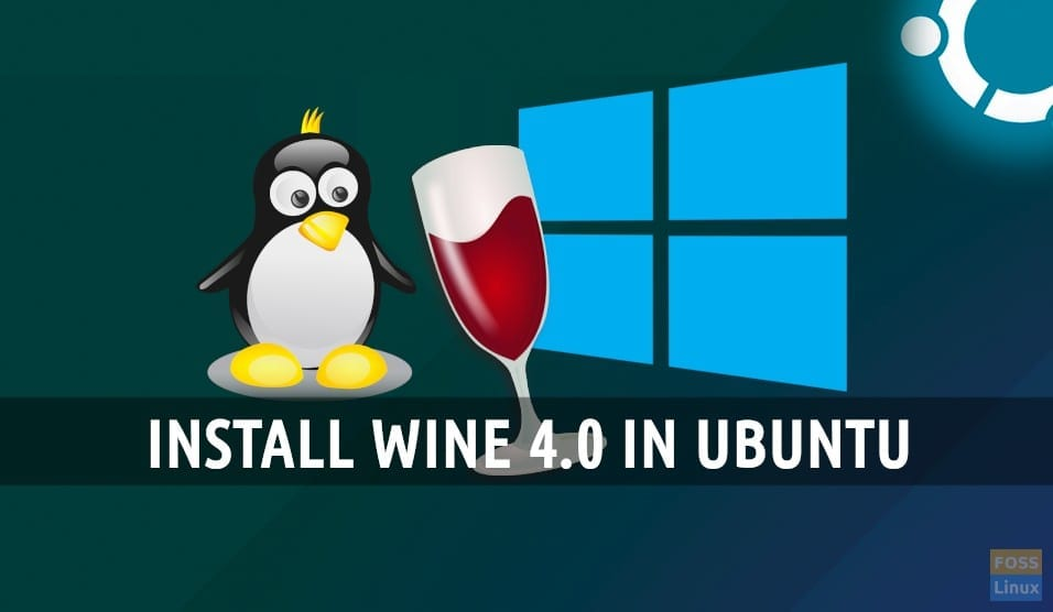 How to install Wine 4 0 on Ubuntu 18 04 & Linux Mint 19 | FOSS Linux
