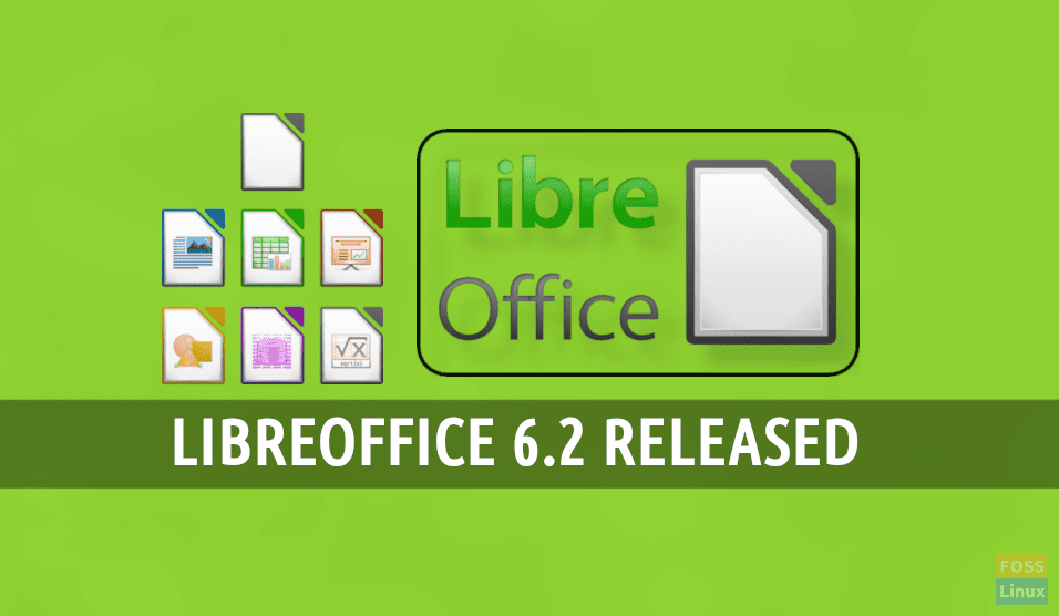 LibreOffice 6 2 released with UI improvements and new features