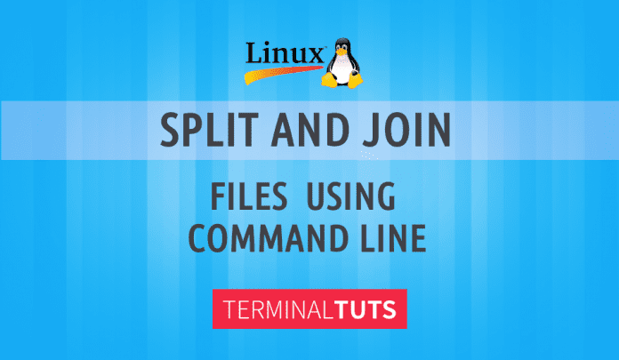 split and join files command line linux