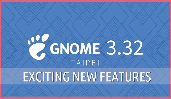 GNOME 3.32 new features