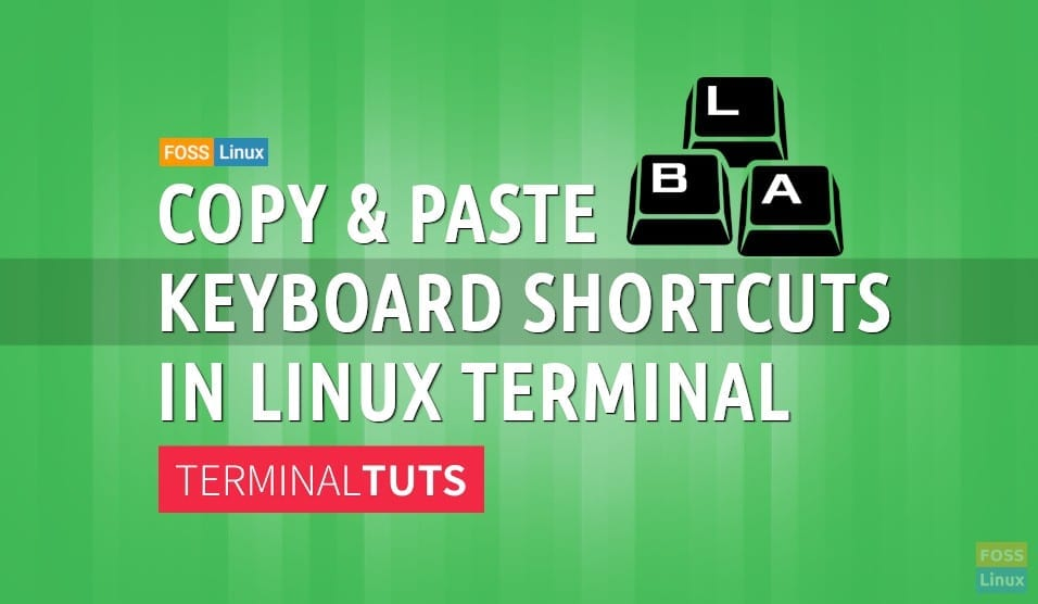 How to Copy and Paste Commands in Linux Terminal | FOSS Linux