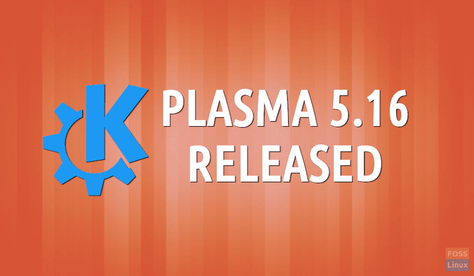 KDE launches Plasma 5 16, here are the new features